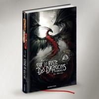 """2011 :: """" Black'Mor Chronicles – Sur la Piste des Dragons Oubliés { intégrale } """" - Glénat edition (France)"""